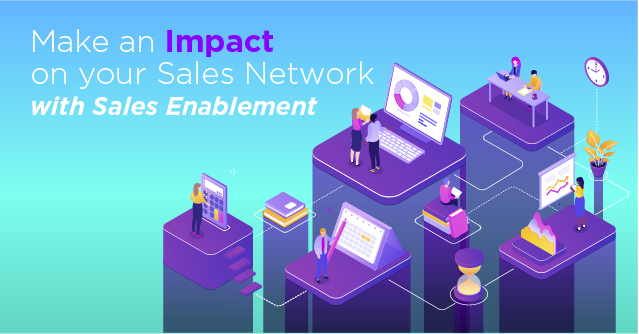 Impact on your Sales Network with Sales Enablement